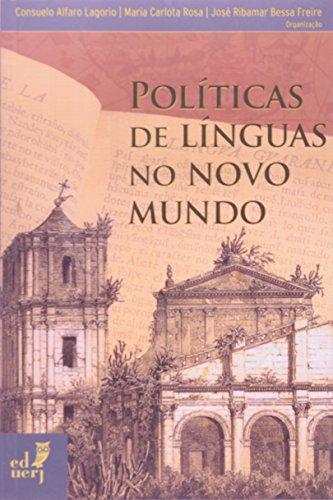 Políticas De Línguas No Novo Mundo, livro de Consuelo Alfaro Lagorio