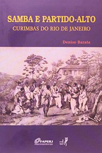 Samba Partido Alto. Curimbas Do Rio De Janeiro, livro de Denise Barata