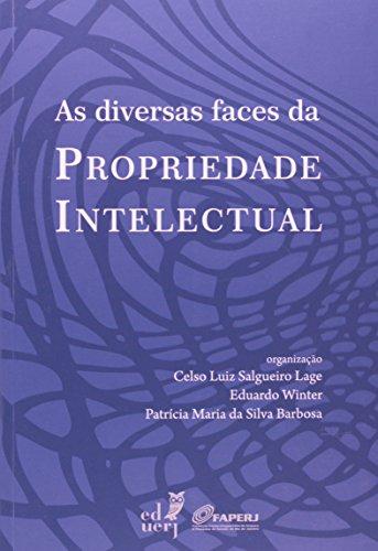 As Diversas Faces Da Propriedade Intelectual, livro de Celso Luiz Salgueiro Lage