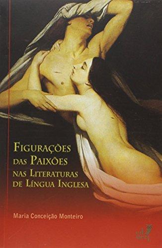 Figurações das Paixões nas Literaturas de Língua Inglesa, livro de Maria Conceição Monteiro