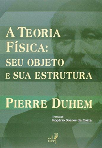 A Teoria Física. Seu Objeto e Sua Estrutura, livro de Pierre Duhem