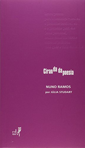 Nuno Ramos - Coleção Ciranda da Poesia, livro de Júlia Studart