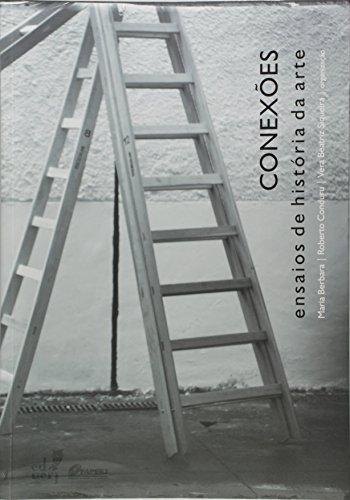 Conexoes: Ensaios De Historia Da Arte, livro de Maria Berbara