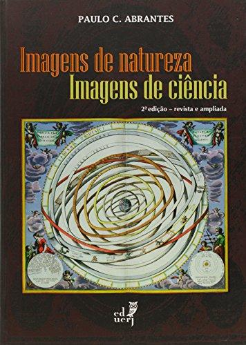 Imagens de Natureza, Imagens de Ciência, livro de Paulo C. Abrantes