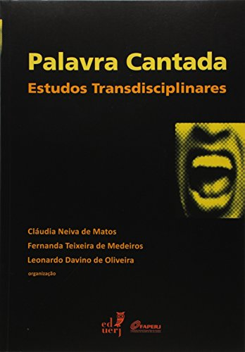 Palavra Cantada: Estudos Transdisciplinares, livro de Claudia Neiva De Matos