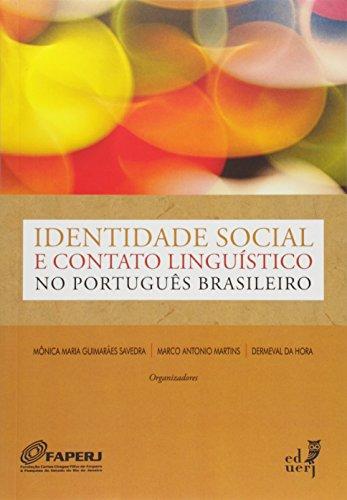 Identidade Social E Contato Linguistico No Portugues Brasileiro, livro de M(TM)Nica Maria Guimaraes Savedra Barreto