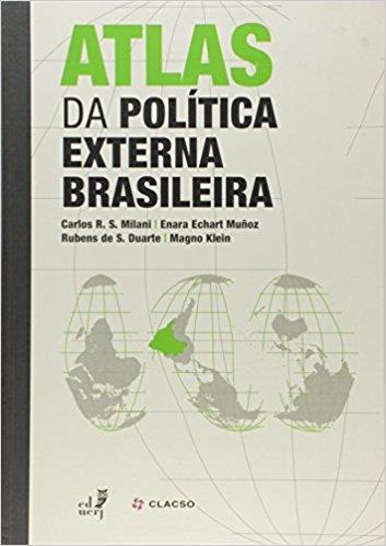 Atlas Da Politica Externa Brasileira, livro de Vários Autores