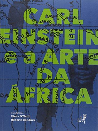 Carl Einstein e a Arte da África, livro de Elena O