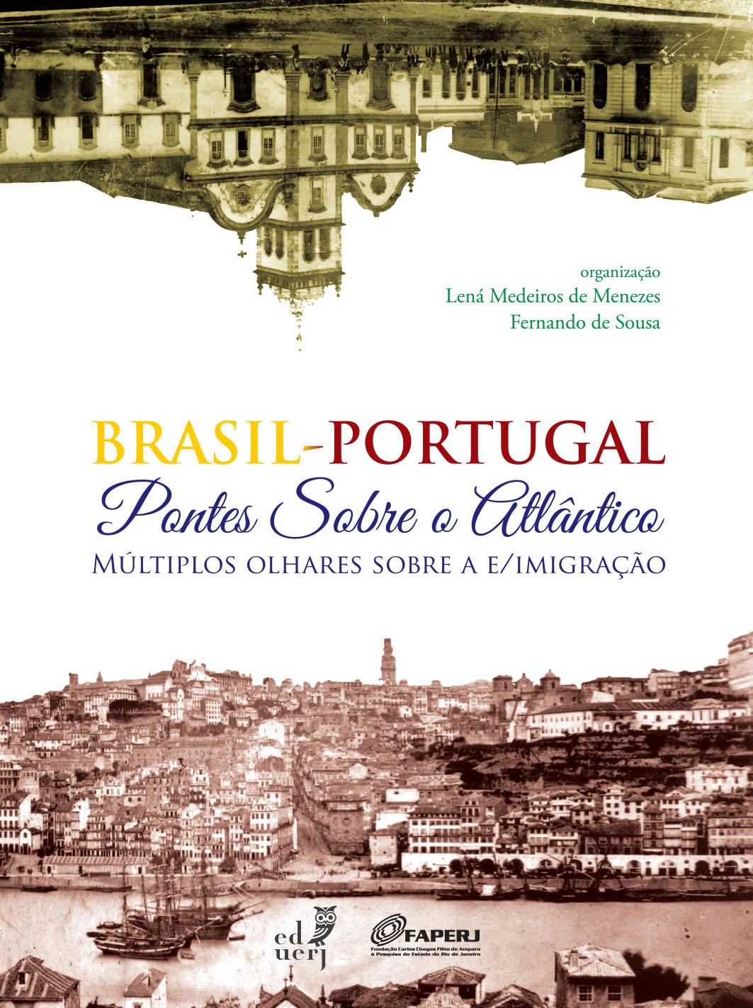 Brasil-Portugal. Pontos Sobre o Atlântico, Múltiplos Olhares Sobre a Emigração, livro de Lená de Medeiros