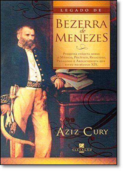 Legado de Bezerra Menezes, livro de Aziz Cury