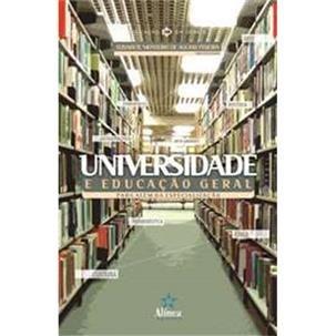 Universidade e Educação Geral: para além da especialização, livro de Elisabete Monteiro de Aguiar Pereira (org.)
