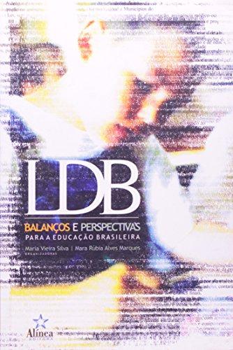 LDB: balanços e perspectivas para a educação brasileira, livro de Maria Vieira Silva e Mara Rúbia Alves Marques