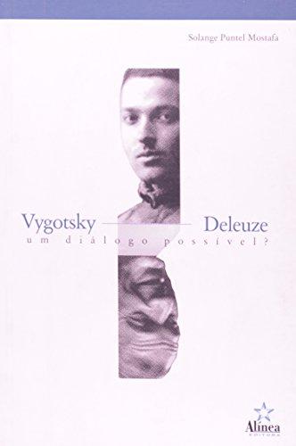 Vygotsky Deleuze: um diálogo possível, livro de Solange Puntel Mostafa