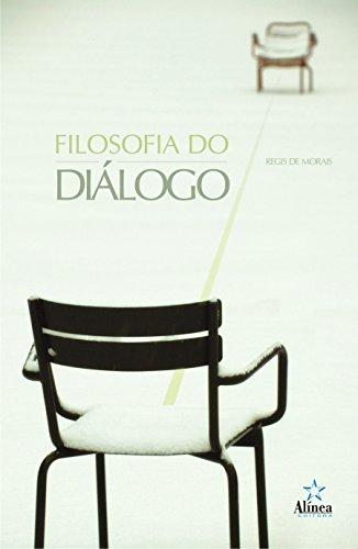 Filosofia do Diálogo, livro de Régis de Morais