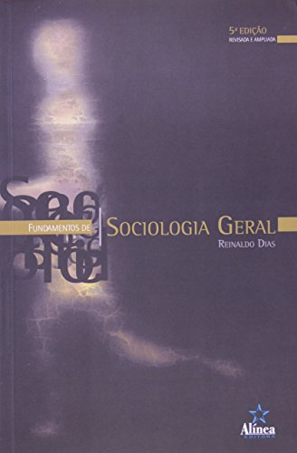 Fundamentos de Sociologia Geral, livro de Reinaldo Dias