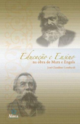 Educação e Ensino na Obra de Marx e Engels, livro de José Claudinei Lombardi