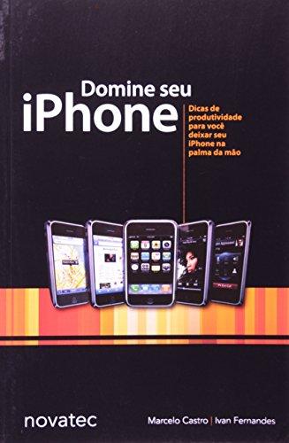 DOMINE SEU IPHONE, livro de CASTRO, MARCELO
