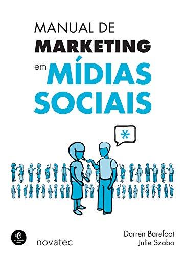 MANUAL DE MARKETING EM MIDIAS SOCIAIS, livro de SZABO , JULIE ; BAREFOOT , DARREN