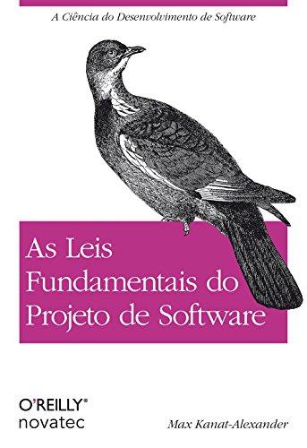 As Leis Fundamentais do Projeto de Software, livro de Max Kanat- Alexander