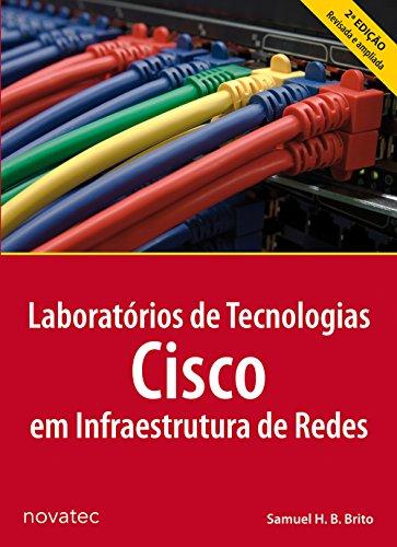 Laboratórios de Tecnologias Cisco em Infraestrutura de Redes, livro de Samuel Henrique Bucke Brito