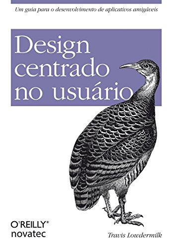 Design Centrado no Usuário, livro de Travis Lowdermilk