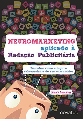 Neuromarketing Aplicado à Redação Publicitária, livro de Lilian S. Gonçalves