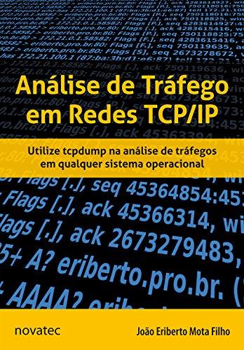 Análise de Tráfego em Redes TCP/IP, livro de João Eriberto Mota Filho