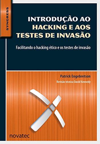 Introdução ao Hacking e aos Testes de Invasão, livro de Patrick Engebretson