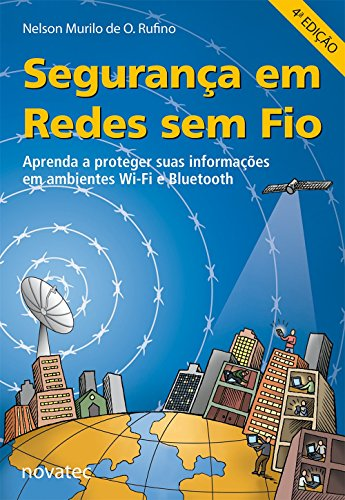 Segurança em Redes sem Fio, livro de Nelson Murilo de O. Rufino