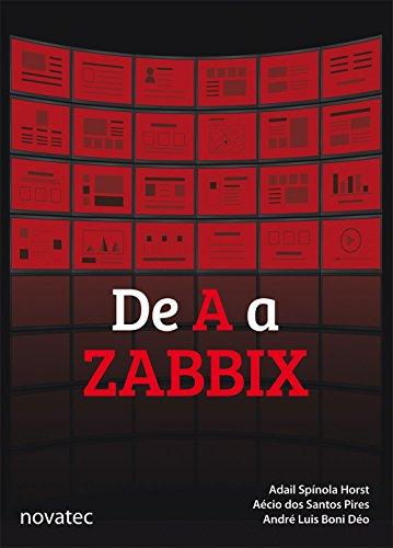 De A a Zabbix, livro de Adail Spínola Horst, Aécio dos Santos Pires, André Luis Boni Déo