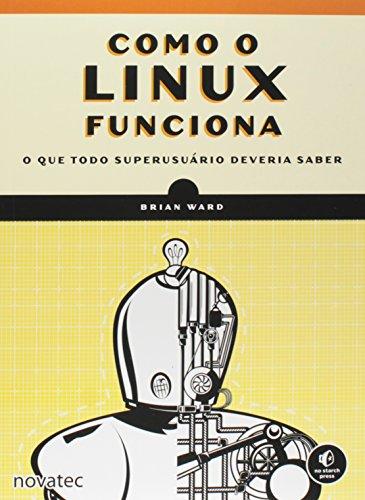 Como o Linux Funciona, livro de Brian Ward