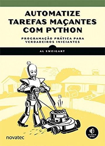 Automatize Tarefas Maçantes com Python, livro de Al Sweigart