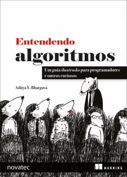 Entendendo Algoritmos - Um guia ilustrado para programadores e outros curiosos, livro de Aditya Y Bhargava