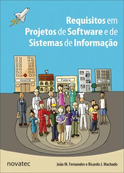 Requisitos em projetos de software e de sistemas de informação, livro de João M. Fernandes, Ricardo J. Machado