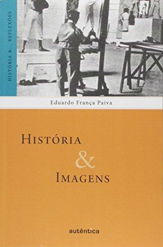 História e Imagens, livro de Eduardo França Paiva