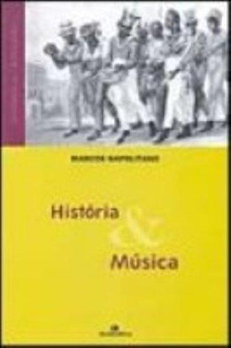 História e Música, livro de Marcos Francisco Napolitano