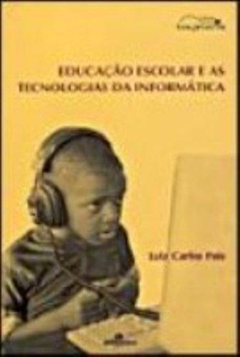 Educação Escolar e as Tecnologias da Informática, livro de Luiz Carlos Pais