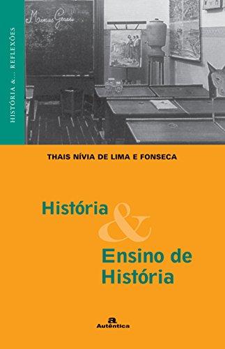 História e Ensino de História, livro de Thais Nivia de Lima e Fonseca