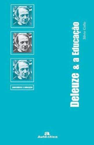 Deleuze e a Educação, livro de Sílvio Gallo