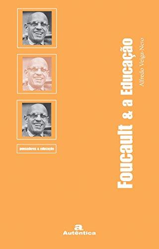 Foucault e a Educação, livro de Alfredo José da Veiga Neto