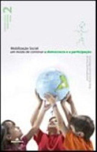 Mobilização Social: um modo de construir a democracia e participação, livro de Nisia Maria Duarte Werneck, José Bernardo Toro