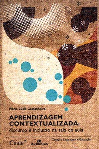 Aprendizagem Contextualizada, livro de Maria Lúcia Castanheira
