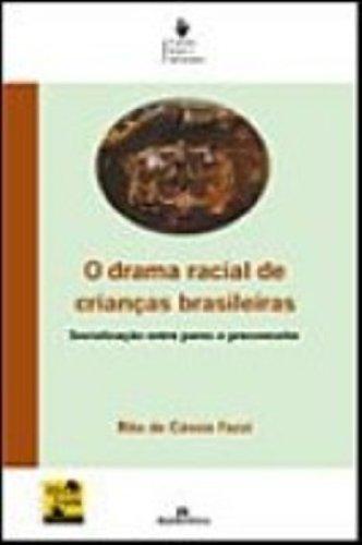 O Drama Racial de Crianças Brasileiras, livro de Rita de Cássia Fazzi
