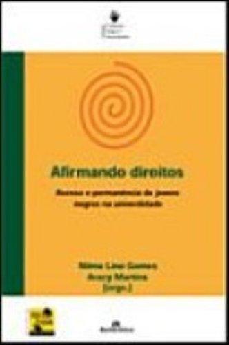 Afirmando Direitos, livro de Aracy Alves Martins, Nilma Lino Gomes