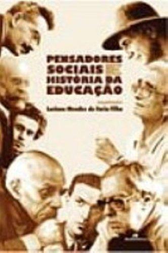 Pensadores Sociais e História da Educação, livro de Luciano Mendes de Faria Filho (Org.)