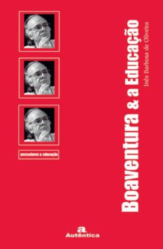 Boaventura e a Educação, livro de Inês Barbosa de Oliveira