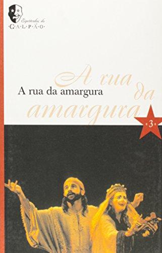 Rua da Amargura, A, livro de Grupo Galpão
