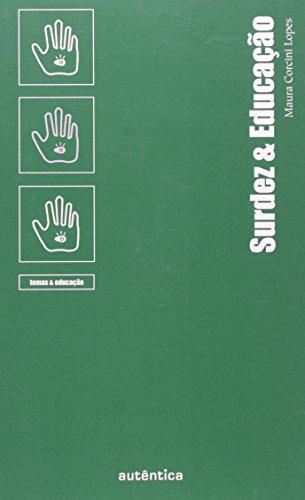 Surdez & Educação, livro de Maura Corcini Lopes