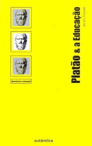 Platão e a Educação, livro de Jayme Paviani