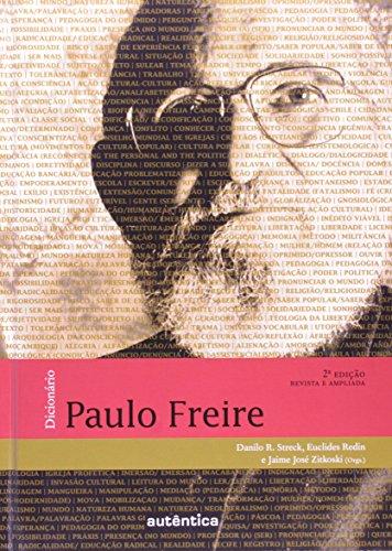 Dicionário Paulo Freire, livro de Danilo Romeu Streck, Euclides Redin, Jaime José Zitkoski (Orgs.)